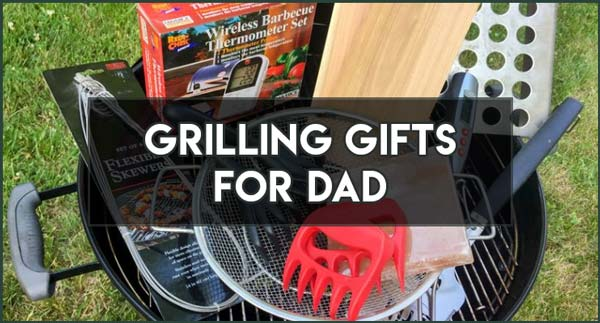 grilling gifts for father's day